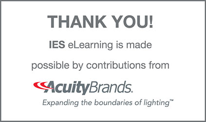 IES eLearning is made possible by contributions from Acuity Brands